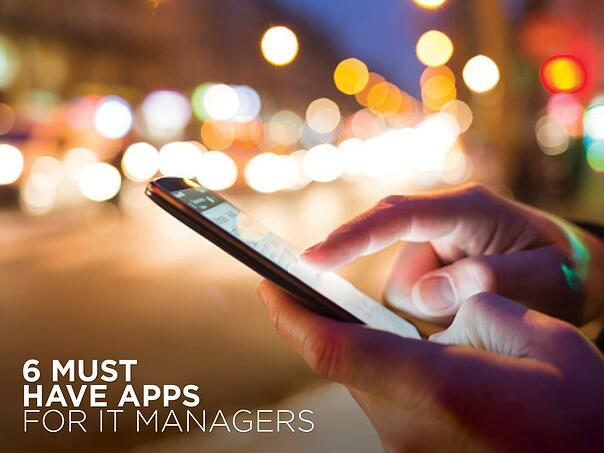 Must have apps for IT Managers