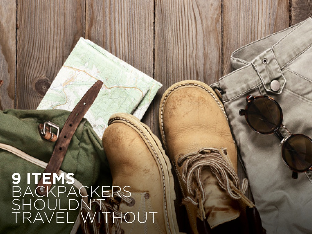 9 Items Backpackers Shouldn't Travel Without